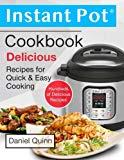 Instant Pot® Cookbook: Delicious Instant Pot Recipes for Quick & Easy Cooking