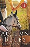 Autumn Blues: (Show Circuit Series -- Book 4) (Volume 4)