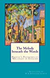 The Melody beneath the Words: Proust's Pastiches et Mélanges in English (European Cultural H...