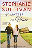 A Matter of Honor: A Christian Romance (Anders Crossing Series) (Volume One)