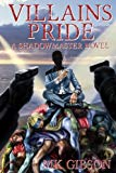 Villains Pride (The Shadow Master) (Volume 2)