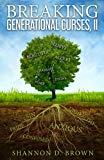 Breaking Generational Curses, II (Volume 2)