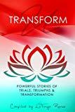 Transformu:: Trials, Triumphs & Transformation