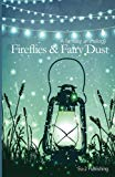 Fireflies & Fairy Dust: A Fantasy Anthology