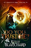 Do You Trust Me? (The Chronicles of Lorrek)
