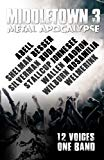 Middletown 3: Metal Apocalypse (Middletown Apocalypse) (Volume 3)