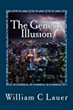 The Genesis Illusion