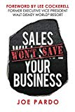 Sales Won't Save Your Business: Focus on the T.O.P.