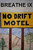 Breathe IX: The No Drift Motel (Volume 9)