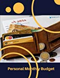 Personal Monthly Budget: Monthly Budget Planner Organizer Expenses Tracker 30 Months 8.5x11 ...