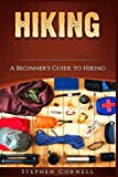 Hiking: A Beginner's Guide to Hiking