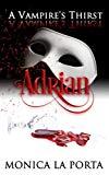 Adrian (A Vampire's Thirst)