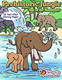 Prehistoric Jungle - Age of the Mammals!: Coloring Book