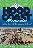 Hood To Coast Memories: An Oral History of the Mother of All Relays