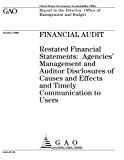 GAO-07-91 Financial Audit: Restated Financial Statements: Agencies' Management and Auditor D...