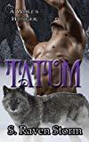 Tatum: A Wolf's Hunger: Alpha Shifter Romance (Volume 12)