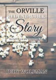 The Orville Redenbacher Story: Kernels from the Popcorn King