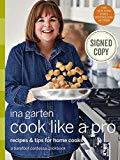 Ina Garten Signed Autograph Cook Like a Pro: Recipes and Tips for Home Cooks Cookbook Book