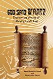 God said What?: Discovering the Joy of Obeying God's Law