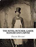 The Hotel Butcher, Garde Manger and Carver