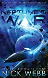 Neptune's War: Book Three of the Earth Dawning Series (Volume 3)
