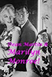 Dean Martin & Marilyn Monroe!: The King of Cool & The Ultimate Icon!