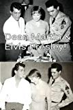 Dean Martin & Elvis Presley!: The King of Cool & The King!