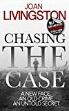 Chasing The Case (The Isabel Long Mystery Series) (Volume 1)