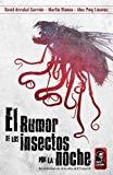 El rumor de los insectos por la noche.: Una novela inspirada en los mitos de H.P Lovecraft. ...