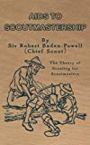 Aids to Scoutmastership: The Theory of Scouting for Scoutmasters