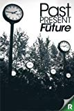 Past, Present and Future: A READUP Anthology