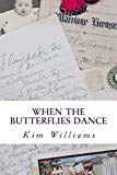 When the Butterflies Dance (Letters to Layton) (Volume 2)