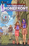 The Good Fight 4: Homefront (Volume 4)