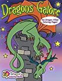 Dragons Galore: Coloring Book