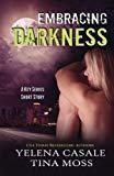 Embracing Darkness (Key Series)