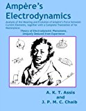 Ampère's Electrodynamics: Analysis of the Meaning and Evolution of Ampère's Force between Cu...