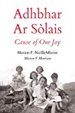 Adhbhar AR Sòlais / Cause of Our Joy (Scots Gaelic Edition)