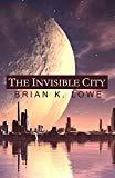 The Invisible City (The Stolen Future)