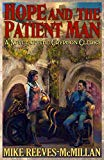 Hope and the Patient Man: A Novel of the Gryphon Clerks