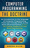 Computer Programming The Doctrine: An introduction to the language of computer programming. ...