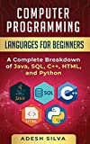 Computer Programming Languages for Beginners: A Complete Breakdown of Java, SQL, C++, HTML, ...