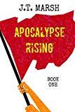 Apocalypse Rising: Book One (Trade Paperback)