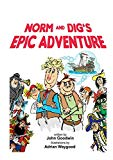 Norm & Dig's Epic Adventure