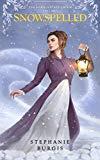 Snowspelled: The Harwood Spellbook Volume I (Volume 1)