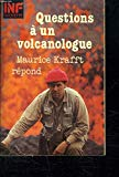 Questions à un volcanologue: Maurice Krafft répond (INF. Sciences) (French Edition)