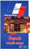 French Made Easy: Handbook of Colloquial French - Intermediate (Contact)