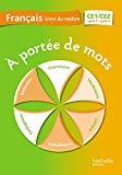 Français CE1/CE2 A portée de mots : Livre du maître