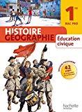 Histoire Géographie Education civique 1e Bac Pro