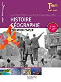 Histoire Géographie Education civique Tle Bac Pro