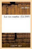 Les Vies Muettes (French Edition)